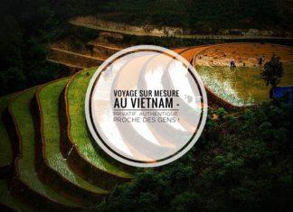 Astuces pour bien préparer votre voyage au Vietnam